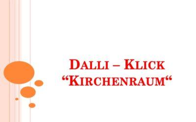 "Dalli – Klick ""Kirchenraum"""